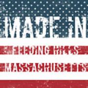 Made In Feeding Hills, Massachusetts Poster
