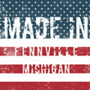 Made In Fennville, Michigan Poster