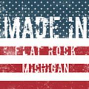 Made In Flat Rock, Michigan Poster