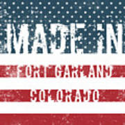 Made In Fort Garland, Colorado Poster