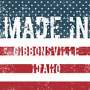 Made In Gibbonsville, Idaho Poster