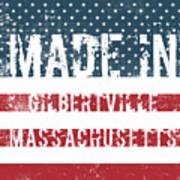 Made In Gilbertville, Massachusetts Poster