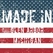 Made In Glen Arbor, Michigan Poster
