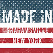 Made In Grahamsville, New York Poster