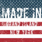 Made In Grand Island, New York Poster
