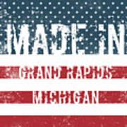 Made In Grand Rapids, Michigan Poster