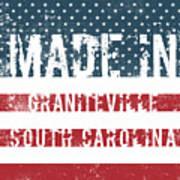 Made In Graniteville, South Carolina Poster