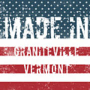 Made In Graniteville, Vermont Poster