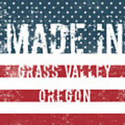 Made In Grass Valley, Oregon Poster