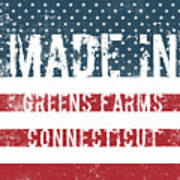 Made In Greens Farms, Connecticut Poster