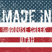 Made In Grouse Creek, Utah Poster