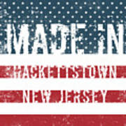 Made In Hackettstown, New Jersey Poster