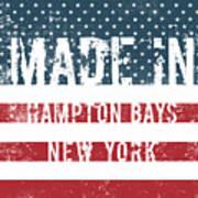 Made In Hampton Bays, New York Poster