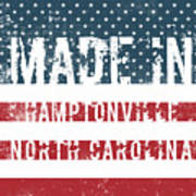Made In Hamptonville, North Carolina Poster
