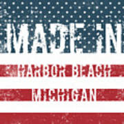 Made In Harbor Beach, Michigan Poster