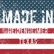 Made In Heidenheimer, Texas Poster
