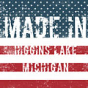 Made In Higgins Lake, Michigan Poster