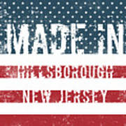 Made In Hillsborough, New Jersey Poster