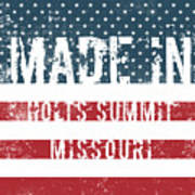 Made In Holts Summit, Missouri Poster