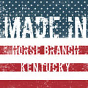 Made In Horse Branch, Kentucky Poster