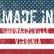 Made In Howardsville, Virginia Poster