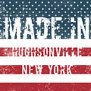 Made In Hughsonville, New York Poster