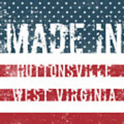 Made In Huttonsville, West Virginia Poster