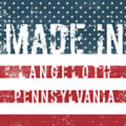 Made In Langeloth, Pennsylvania Poster