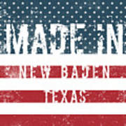 Made In New Baden, Texas Poster