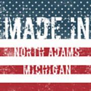 Made In North Adams, Michigan Poster