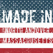 Made In North Andover, Massachusetts Poster