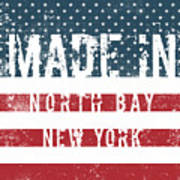 Made In North Bay, New York Poster