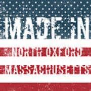 Made In North Oxford, Massachusetts Poster