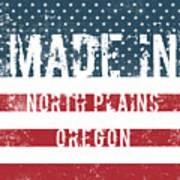 Made In North Plains, Oregon Poster