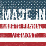 Made In North Pownal, Vermont Poster