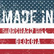 Made In Orchard Hill, Georgia Poster