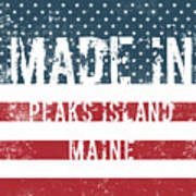 Made In Peaks Island, Maine Poster