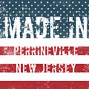 Made In Perrineville, New Jersey Poster