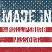Made In Phillipsburg, Missouri Poster
