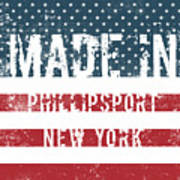 Made In Phillipsport, New York Poster