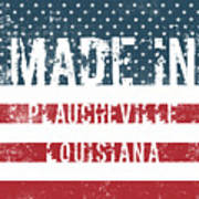 Made In Plaucheville, Louisiana Poster