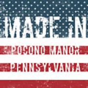 Made In Pocono Manor, Pennsylvania Poster