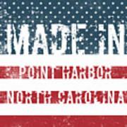 Made In Point Harbor, North Carolina Poster