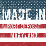 Made In Port Deposit, Maryland Poster