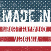 Made In Port Haywood, Virginia Poster