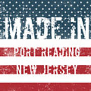 Made In Port Reading, New Jersey Poster