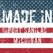 Made In Port Sanilac, Michigan Poster