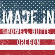 Made In Powell Butte, Oregon Poster
