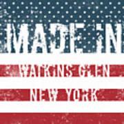 Made In Watkins Glen, New York Poster