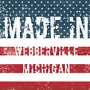 Made In Webberville, Michigan Poster